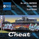 Trio 3PO – Cheat